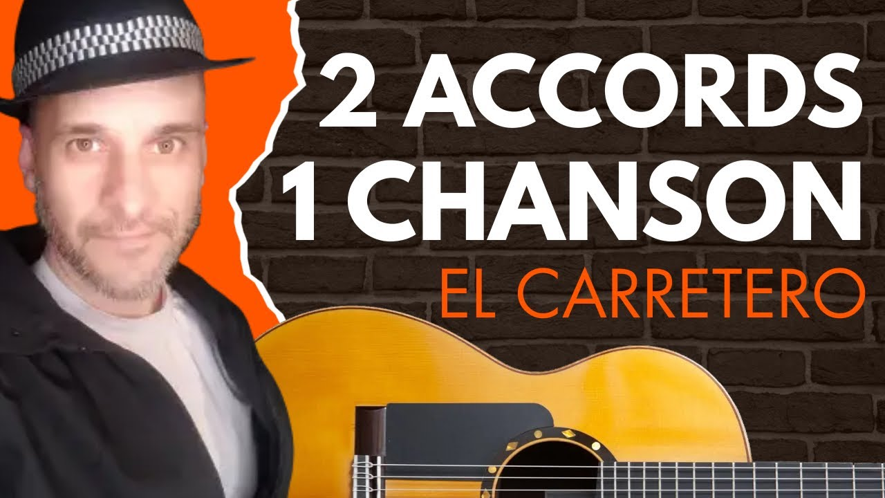 Accords guitare EL CARRETERO