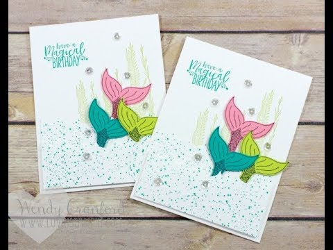 Birthday Card Catch Up Feat Stampin Up Magical Mermaids Youtube
