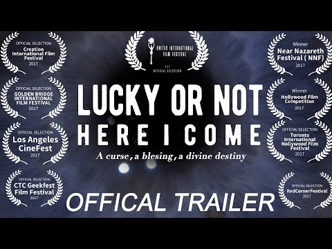 Lucky or Not - Here I come (The Trailer)