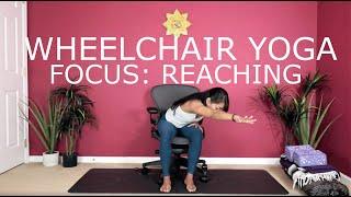 Wheelchair Yoga - Focused On Reaching