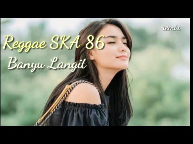 Banyu Langit // Reggae ska_remix