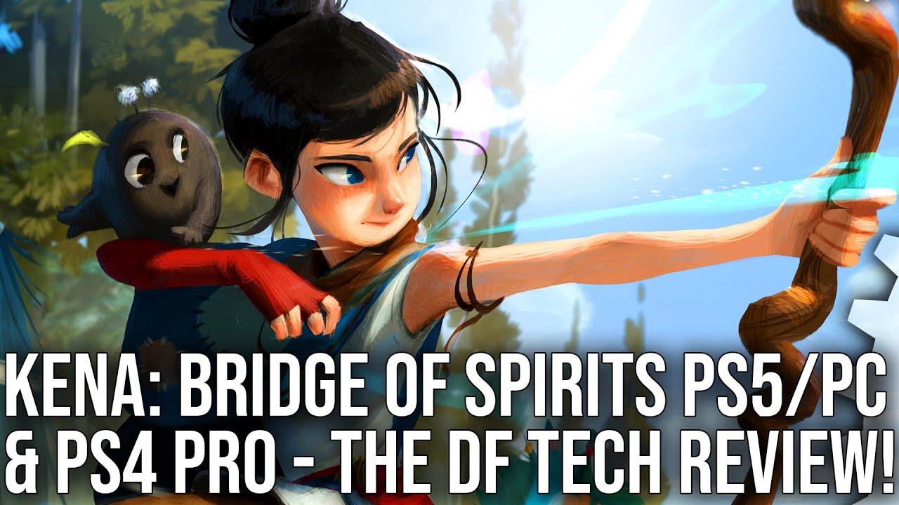 Kena: Bridge of Spirits - PS5/PC/PS4 Pro - Digital Foundry Tech Review