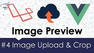 Image Upload & Crop - Laravel + Vuejs |  Image preview Before Upload #4