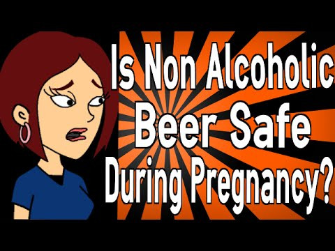 Is Non Alcoholic Beer Safe During Pregnancy?