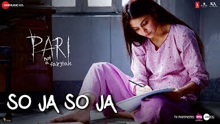 So Ja So Ja Video Song | Pari (2018)