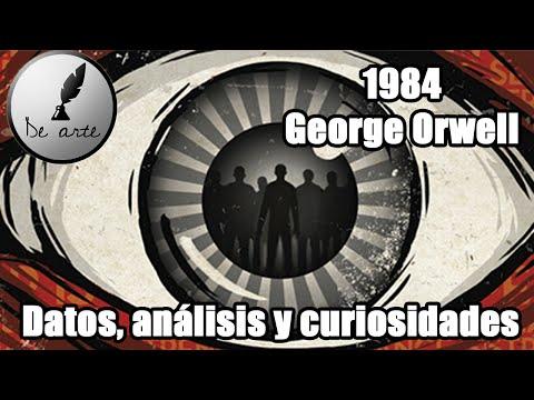 1984 -  Datos, análisis y curiosidades  - George Orwell