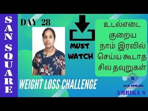 Weight loss challenge | Day 28 diet plan | Avoid this during Night time to lose weight fast | Tamil thumbnail