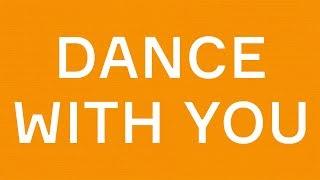 Marcus & Martinus - Lyrics to Dance With You