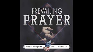 Prevailing Prayer - Pastor Ron Neff