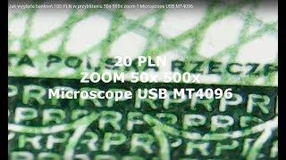 Banknot 100 PLN w przybliżeniu 50x 500x zoom ? Microscope USB MT4096