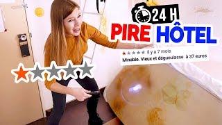 24H DANS LE PIRE HÔTEL DE LA RÉGION