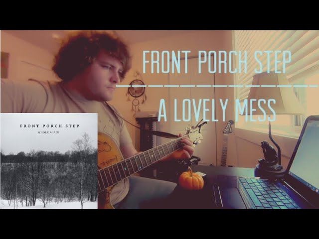A Lovely Mess Front Porch Step Chords Chordify