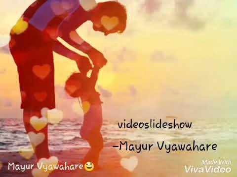 Father Love Fathers Msg Marathi Poem Bestest Best Poem