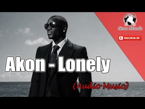 Akon - Lonely (Áudio)