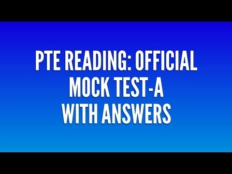 PTE Academic || PTE Reading || Official Gold Kit Mock Test-A with answers