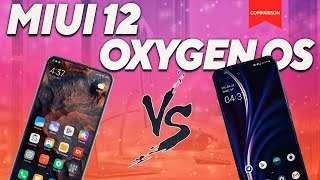 MIUI 12 Vs Oxygen OS 10 | Which is better ?
