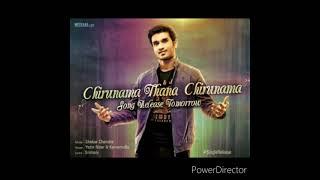 Chirunama thana chirunama full audio song
