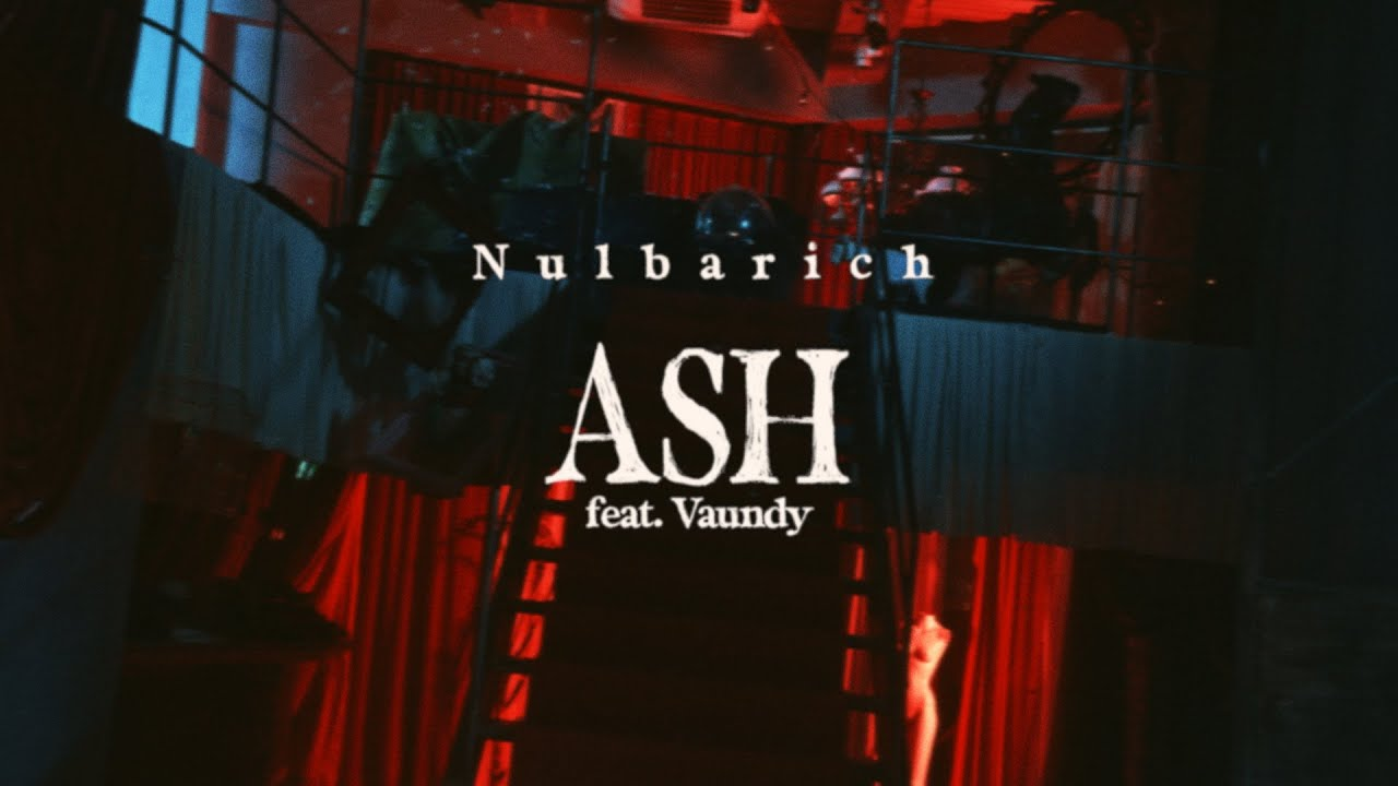 Nulbarich - ASH feat. Vaundy / ASH feat. Vaundy (n-buna from ヨルシカ Remix) Teaser