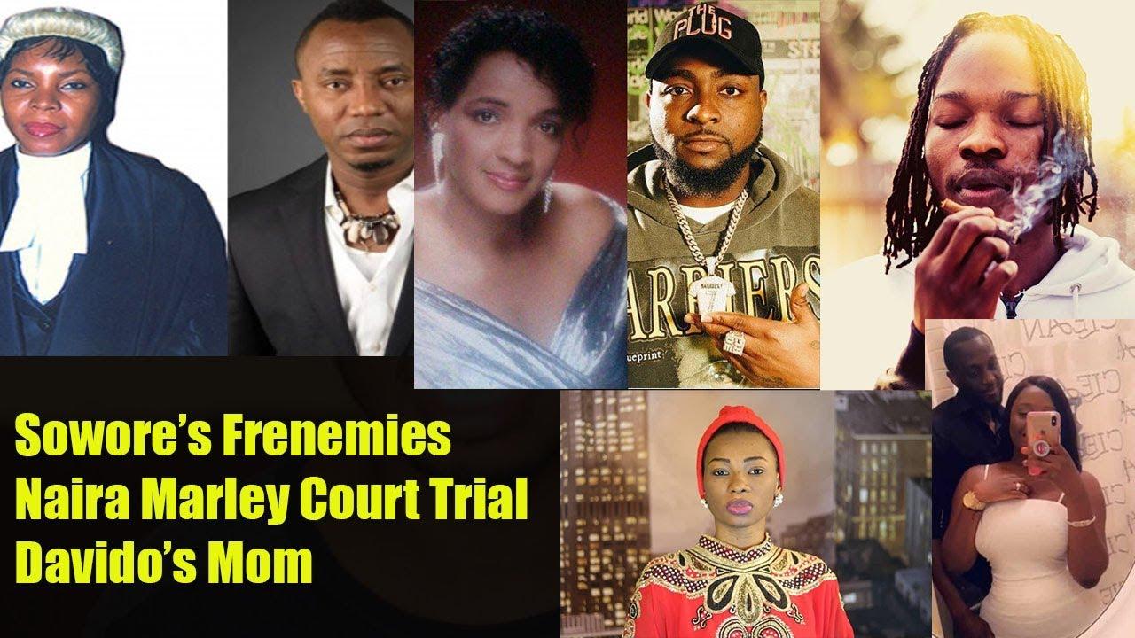 Sowore's Frenemies! Naira Marley Court Trial! Davido's Mom