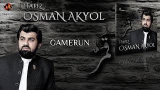 Osman Akyol - Gamerun