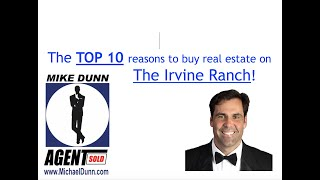Top 10 Reasons to Live on the Irvine/Newport Ranch