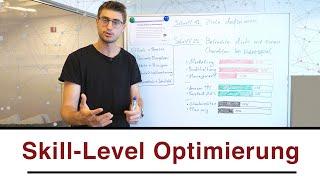 Die Skill-Level Optimierung! Worauf du dich als nächtes fokussieren solltest...