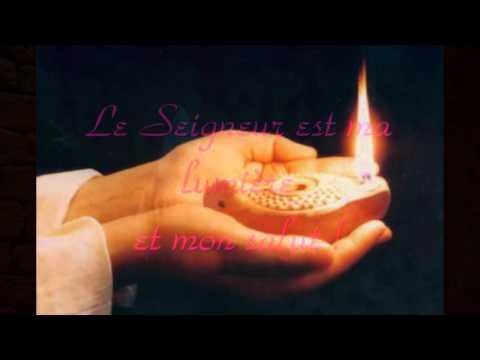 Le Seigneur est ma lumière et mon salut - Psaume 26