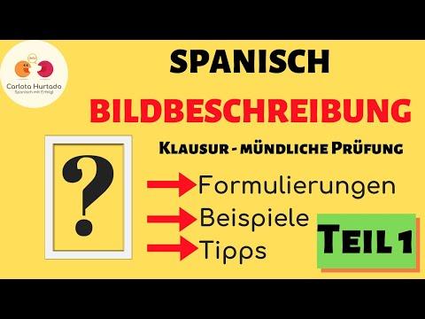 BILDBESCHREIBUNG SPANISCH:  Klausur/ Mündliche Prüfung - Formulierungen, Beispiele, Tipps!