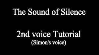 The Sound of Silence - 2nd Voice Tutorial (Simon & Garfunkel)