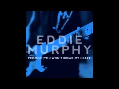 Eddie Murphy -  Promise You Won't Break My Heart (Audio)
