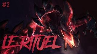 LE RITUEL 2 !!!