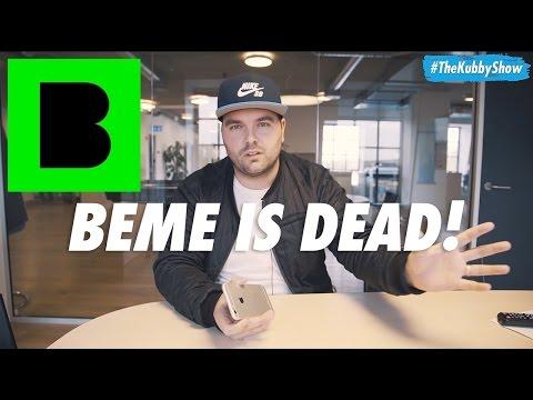 Beme is dead!