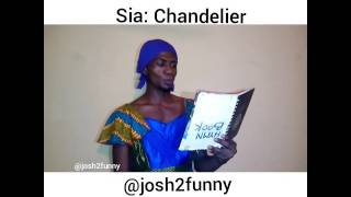 So funny, Josh2funny sings Chandelier by Sia after so much request from fans