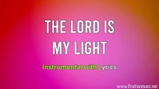 The Lord Is My Light (High Key) [Instrumental with Lyrics]