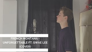 French Montana - Unforgettable ft. Swae Lee   Oakley Orchard Cover