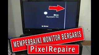 TIPS CARA MEMPERBAIKI GARIS GARIS PADA MONITOR LAPTOP PC DENGAN PIXEL REPAIRE