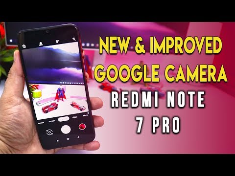 NEW Google Camera for Redmi Note 7 Pro with Light Trail Feature