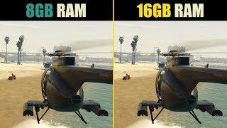 GTA 5 8GB RAM vs. 16GB RAM