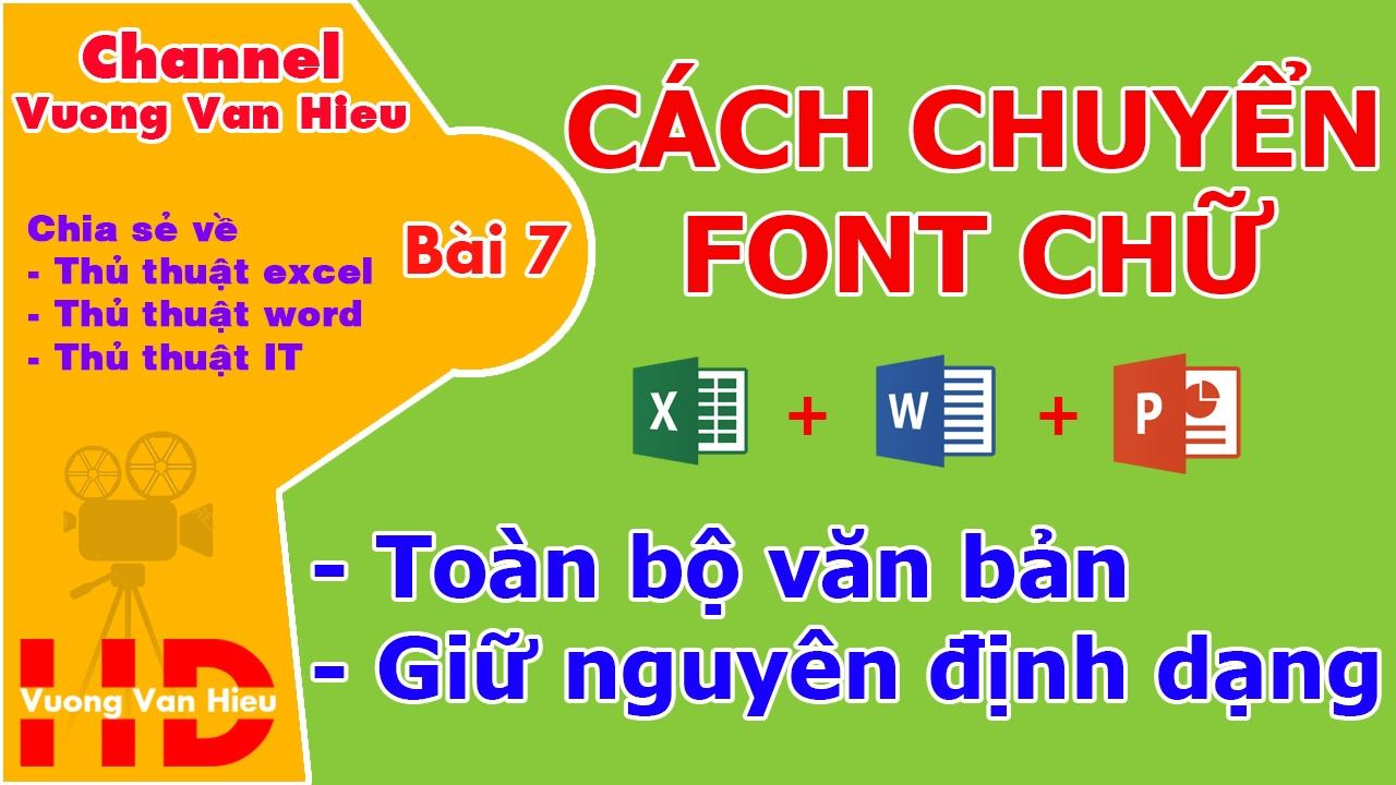 Bài 7: Chuyển đổi font chữ bằng Uoffice 1.3 không bị lỗi font vẫn giữ nguyên định dạng