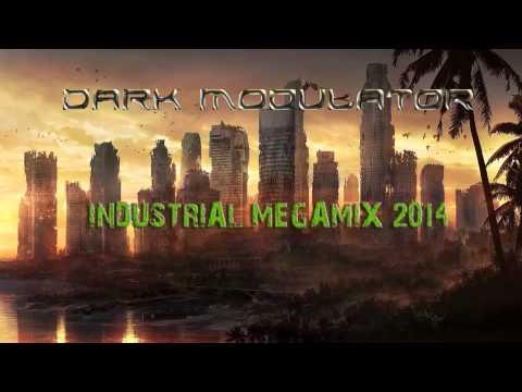 INDUSTRIAL MEGAMIX: 2014 From DJ Dark Modulator