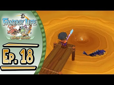 Fantasy Life - Origin Island :: # 18 :: Fishing For Materials!