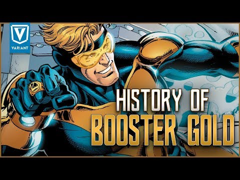 History Of Booster Gold!