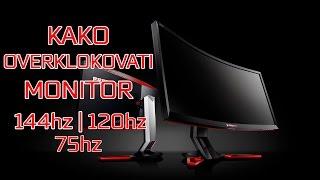 kako overklokovati monitor   144hz   120hz   75hz