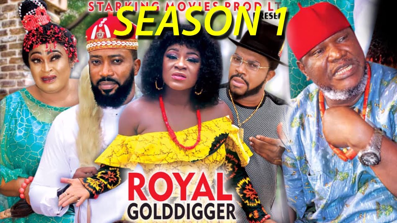 Download ROYAL GOLD DIGGER SEASON 1 (New Trending Movie)Fredrick Leonard 2021 Latest Nigerian Nollywood Movie