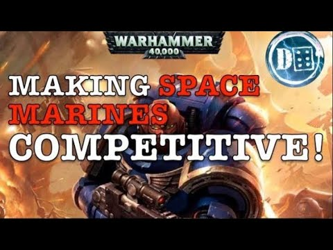 Making Space Marines Competitive in 2019 Mp3