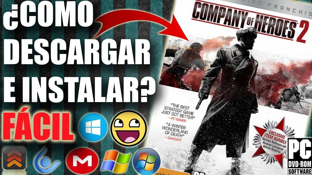 Descargar Company Of Heroes 2 Para Pc Full En Espanol Facil Youtube