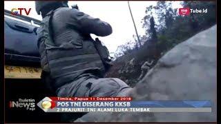 Pos TNI Diserang, Dua Prajurit Jadi Korban Luka-Luka Saat Baku Tembak dengan KKB - BIP 12/12