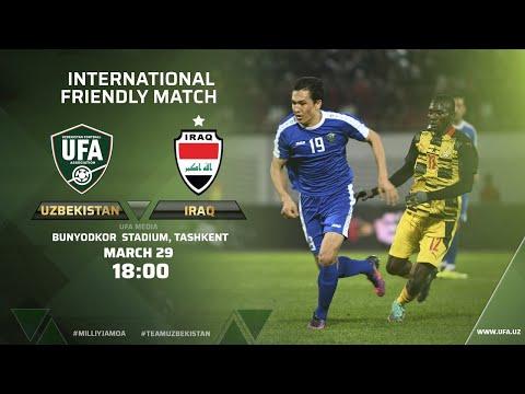 Uzbekistan - Iraq | Friendly match | LIVESTREAM