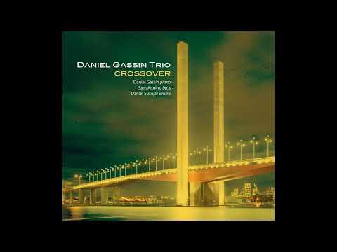 Daniel Gassin Trio - 7e Arrondissement