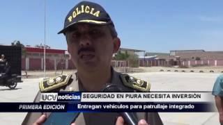 SEGURIDAD EN PIURA  NECESITA INVERSIÓN-UCV NOTICIAS PIURA